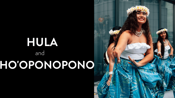 Photo of hula dancer with title of blog post Hula and Ho'oponopono