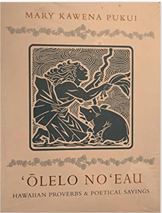Photo of the book Olelo No'eau by Mary Kawena Pukui